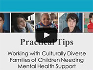 View - Practical Tips: Working Effectively with Culturally Diverse Families of Children Needing Mental Health Support